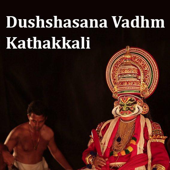 Dushshasana Vadham – Kathakkali